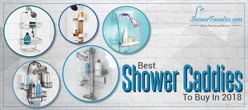 Best Shower Caddy – Buyer\'s Guide and Reviews [Updated 2018]