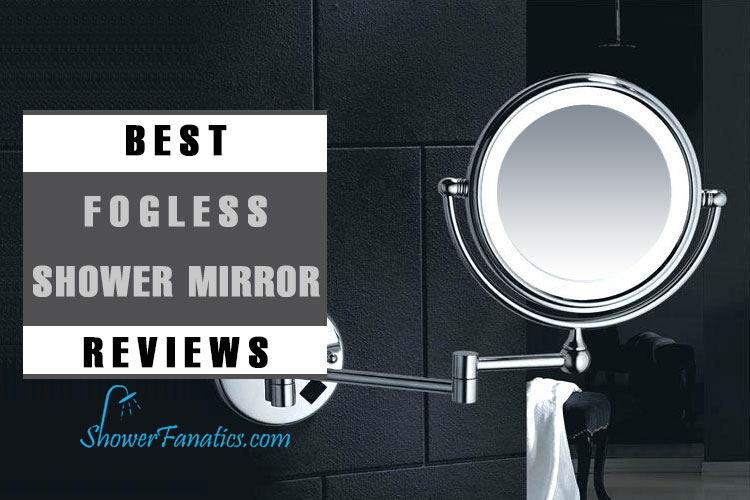Best Fogless Shower Mirrors